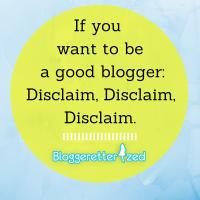Blogging tip: Disclaim, Disclaim, Disclaim.