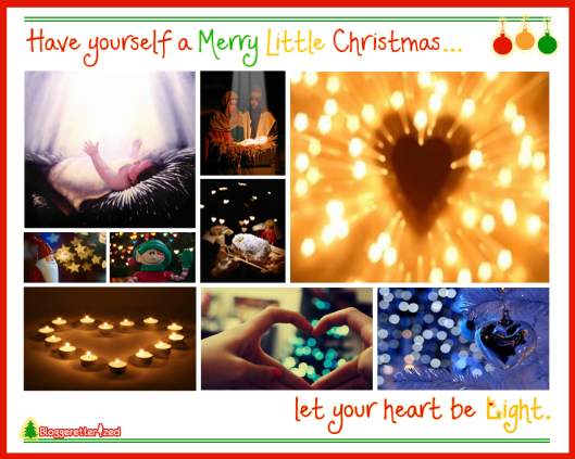Merry Christmas. Let Your heart be light. Wednesday Fuel by Bloggeretterized