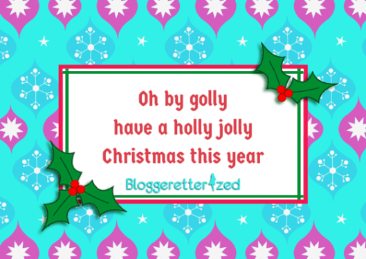 Have a Holly Jolly Christmas this Year by Bloggeretterized