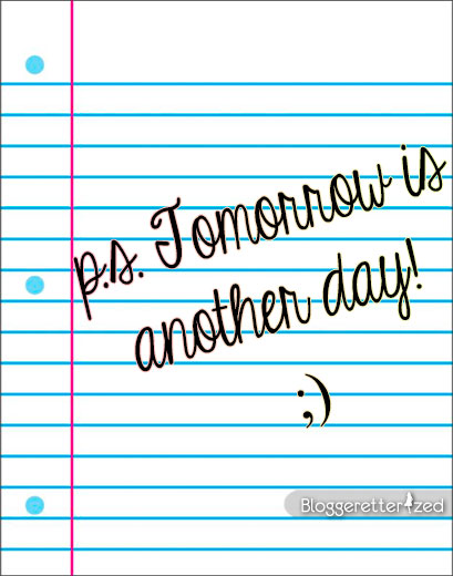 Bloggeretterized-p.s.-Tomorrow-is-another-day-Wednesday-Fuel-Quote