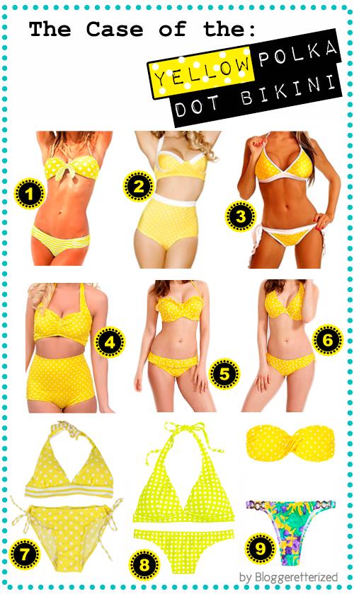 Bloggeretterized | The case of the Yellow Polka Dot Bikini